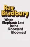 When Elephants Last In The Dooryard Bloomed: Celebrations For Almost Any Day In The Year