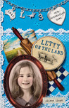 Letty on the Land  (Our Australian Girl - Letty, #3)