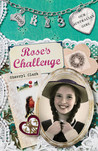 Rose's Challenge (Our Australian Girl - Rose, #3)