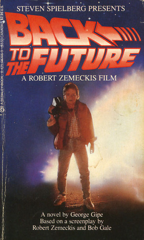 Back to the Future, Part 1 by George Gipe