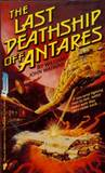 The Last Deathship Off Antares