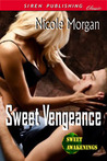Sweet Vengeance (Sweet Awakenings, #3)