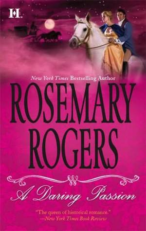 A Daring Passion by Rosemary Rogers