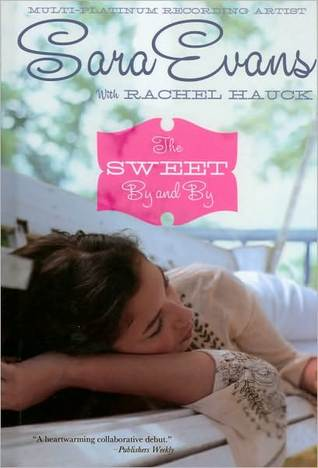 The Sweet By and By (Songbird, #1)