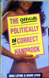 The Official Politically Incorrect Handbook