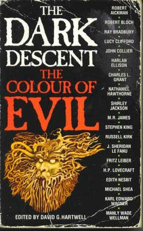 The Dark Descent, Vol 1 by David G. Hartwell