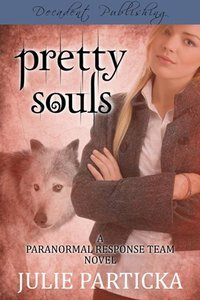 Pretty Souls (Paranormal Response Team #1)