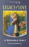 A Biddable Girl? (Legacy Of Love)