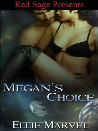 Megan's Choice [A Lady's Choice Serialized Story]