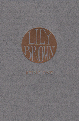 Being One by Lily Brown