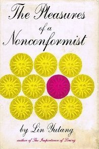 Pleasures of a Nonconformist