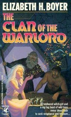 The Clan of the Warlord by Elizabeth Boyer