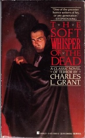 The Soft Whisper Of The Dead by Charles L. Grant