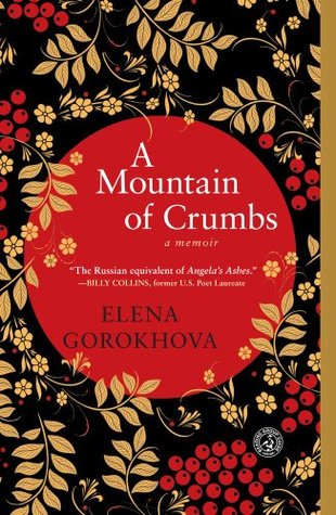 A Mountain of Crumbs by Elena Gorokhova