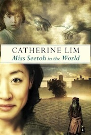 Miss Seetoh in the World by Catherine Lim