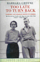 Too Late to Turn Back by Barbara Greene