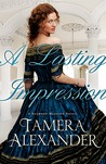 A Lasting Impression by Tamera Alexander