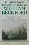 The Grand Tour of William Beckford (Travel Library)