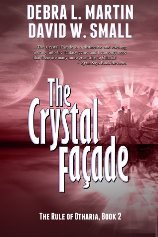 The Crystal Facade by Debra L. Martin