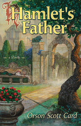 Hamlet's Father by Orson Scott Card
