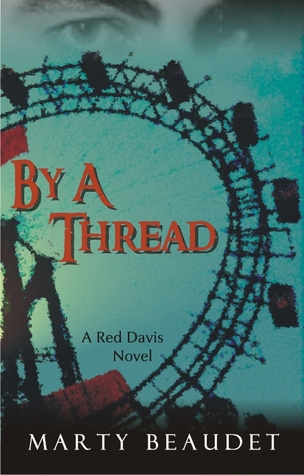 By A Thread by Marty Beaudet