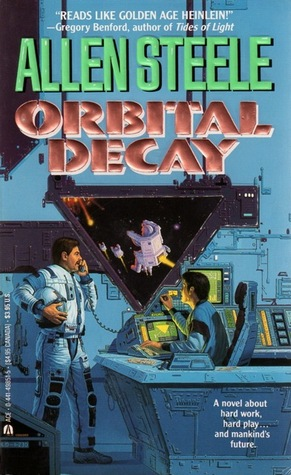 Orbital Decay by Allen Steele