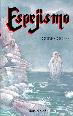 Espejismo by Louise Cooper