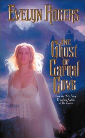 The Ghost of Carnal Cove by Evelyn Rogers