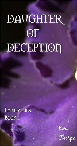 Daughter of Deception by Kara Thorpe