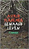 Gewaagd leven (Roemers drieling trilogy, #1)