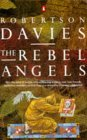 The Rebel Angels by Robertson Davies