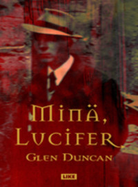 Min, Lucifer by Glen Duncan