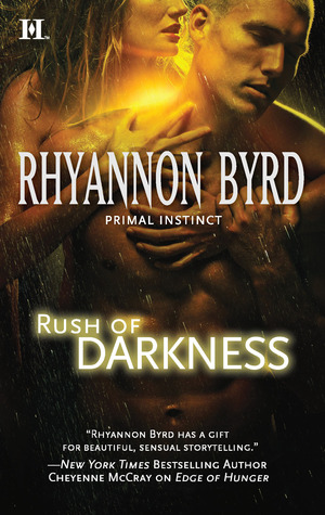 Rush of Darkness by Rhyannon Byrd