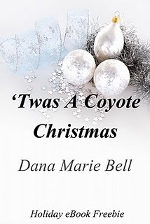 Twas a Coyote Christmas by Dana Marie Bell
