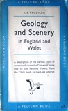 Geology and Scenery in England and Wales (Pelican #A185)
