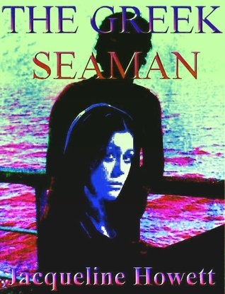 The Greek Seaman by Jacqueline Howett
