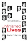 Unfinished Lives: Reviving the Memories of LGBTQ Hate Crimes Victims