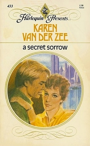A Secret Sorrow by Karen van der Zee