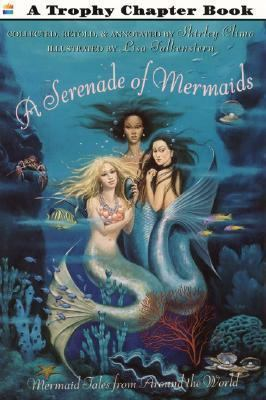 A Serenade of Mermaids by Shirley Climo