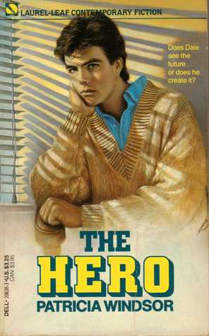 The Hero by Patricia Windsor
