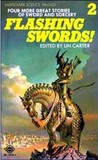Flashing Swords! 2 by Lin Carter