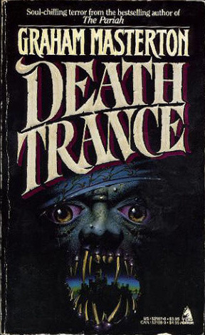 Death Trance by Graham Masterton
