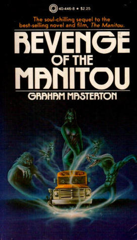 Revenge of the Manitou by Graham Masterton