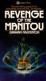 Revenge of the Manitou (Manitou, #2)