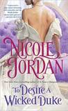 To Desire a Wicked Duke (Courtship Wars, #6)