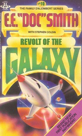 Revolt Of The Galaxy (Family d'Alembert, #10)