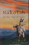 Nakotah On the Trail of Tears