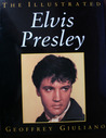 The Illustrated Elvis Presley