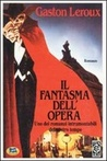 Il fantasma dell' Opera by Gaston Leroux
