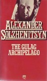 The Gulag Archipelago, 1918 1956: An Experiment In Literary Investigation